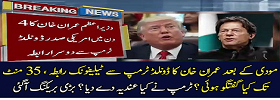 PM IK Phoned Trump Twice in 4 Days
